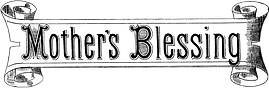 14_text_mothers_blessing_graphicsfairy_0