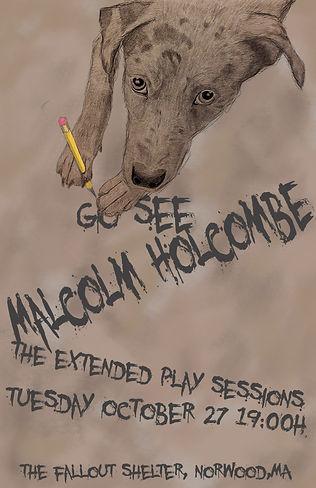 MalcolmHolcombePoster2EM.jpg