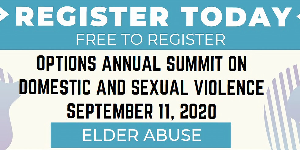 Options Annual Summit: Domestic, Sexual and Elder Abuse