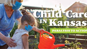 Child Care in Kansas: Paralysis to Action