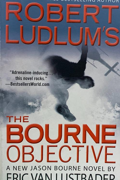 The Bourne Objective - A New Jason Bourne Novel
