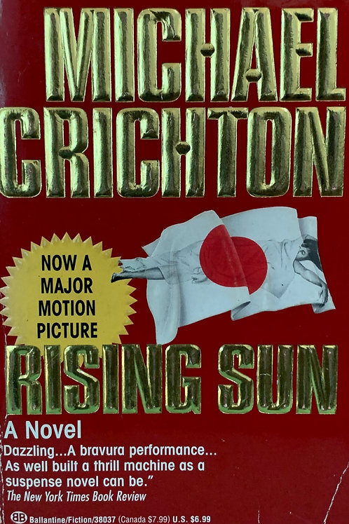 Rising Sun - A Novel by Michael Crichton