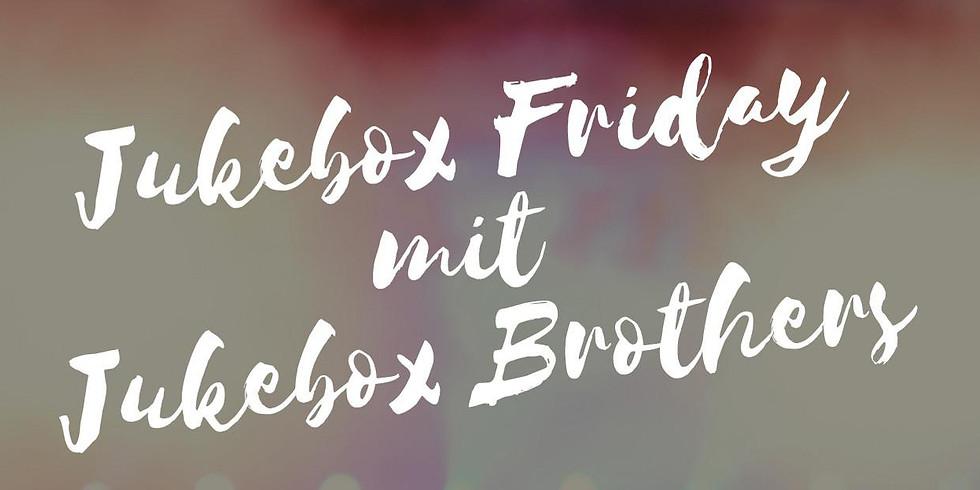 Jukebox Friday mit Jukebox Brothers