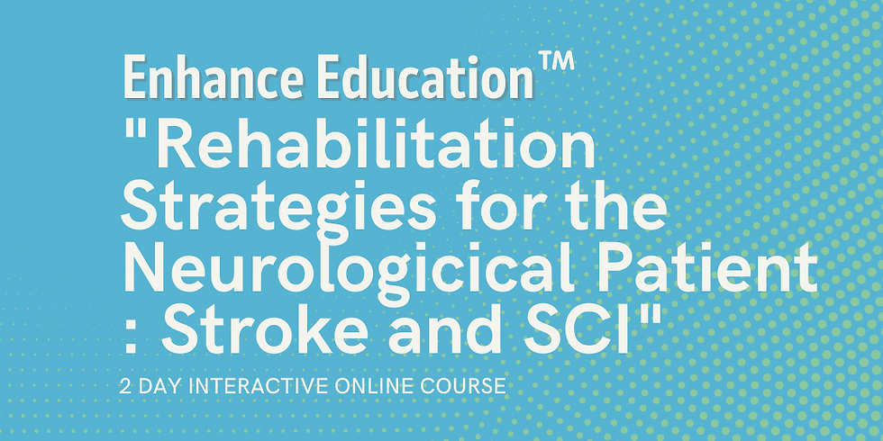 Rehabilitation Strategies for the Neurological Patient