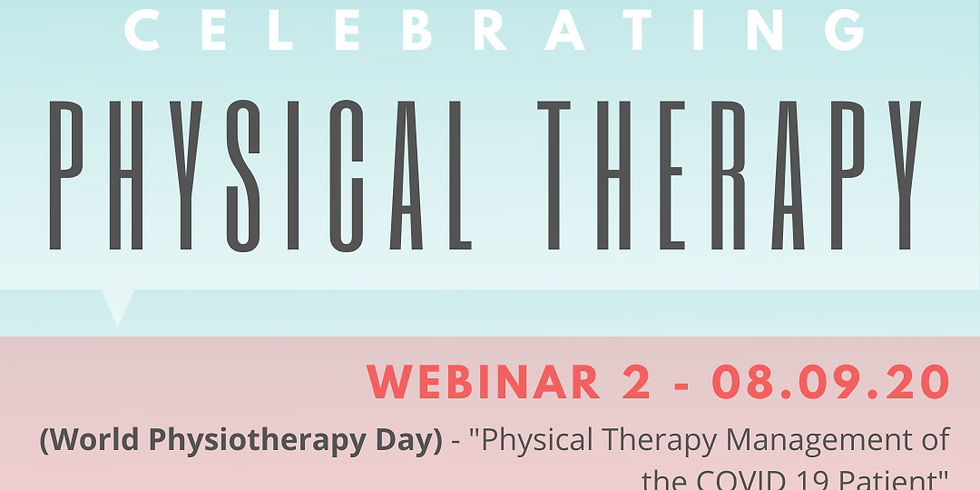 """Enhance Education™ Webinar 2 - """"Physical Therapy Management of the COVID 19 Patient"""""""