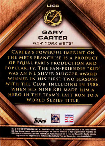 2016 Topps Legacies of Baseball Lasting Imprints #LIGC Gary Carter/99
