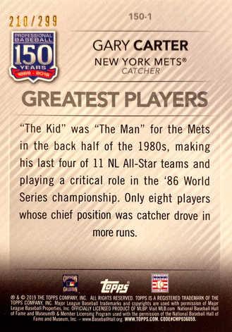 2019 Topps Update 150 Years of Baseball Black #1501 Gary Carter/299