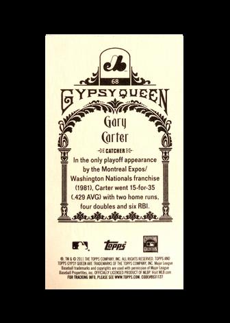 2011 Topps Gypsy Queen Mini #68A Gary Carter (Expos)