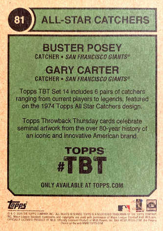 2020 Topps Throwback Thursday #81 Gary Carter/Buster Posey '74 Topps ASBB/406*
