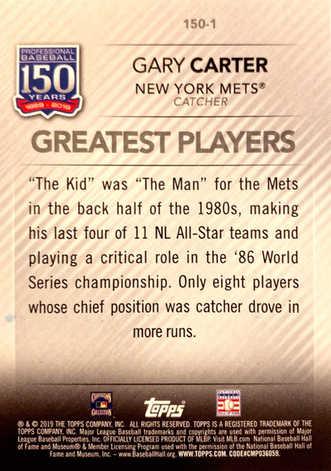 2019 Topps Update 150 Years of Baseball #1501 Gary Carter