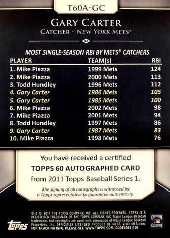 2011 Topps 60 Autographs #GC Gary Carter UPD