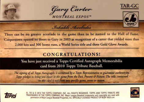 2010 Topps Tribute Autograph Relics Gold #GC1 Gary Carter/25
