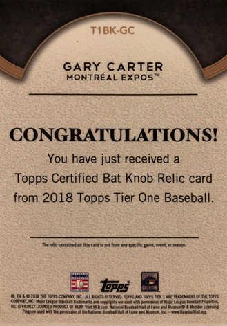 2018 Topps Tier One Bat Knobs #T1BKGC Gary Carter 1/1