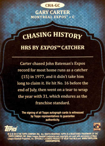 2013 Topps Chasing History Autographs #GC Gary Carter S2