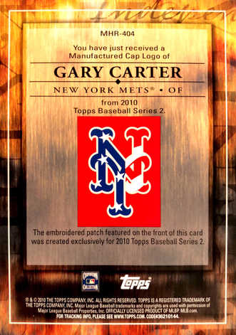 2010 Topps Manufactured Hat Logo Patch #MHR404 Gary Carter/99