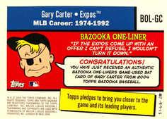 2004 Bazooka One-Liners Relics #GC Gary Carter Bat
