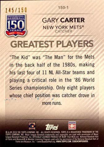 2019 Topps Update 150 Years of Baseball 150th Anniversary #1501 Gary Carter/150