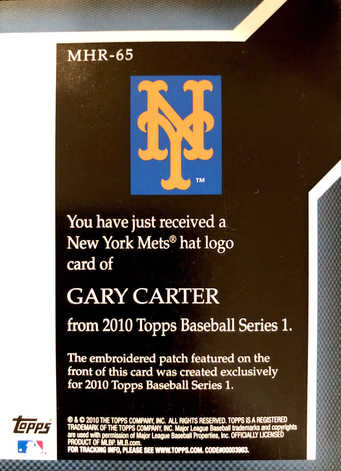 2010 Topps Manufactured Hat Logo Patch #MHR65 Gary Carter/99