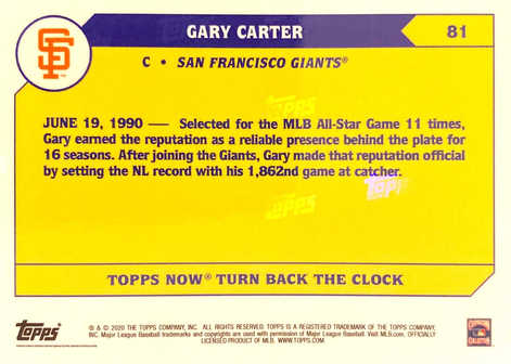2020 Topps NOW Turn Back The Clock White Ash #81 Gary Carter/3