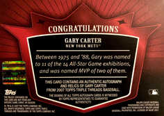 2007 Topps Triple Threads Relics Autographs #139 Gary Carter/18