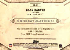 2018 Topps Diamond Icons Cut Signatures Gold #CSGC Gary Carter 1/1