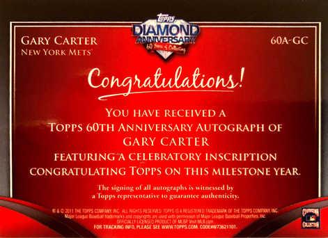 2011 Topps Diamond Anniversary Autographs #60AGC Gary Carter Expos/60