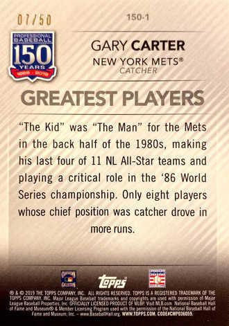 2019 Topps Update 150 Years of Baseball Gold #1501 Gary Carter/50