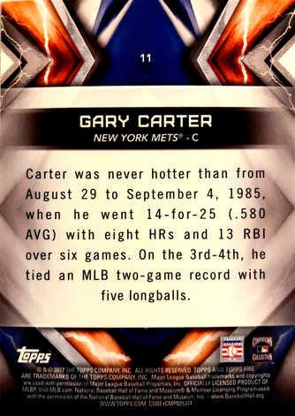 2017 Topps Fire Gold Mint #11 Gary Carter