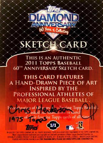 2011 Topps 60th Anniversary Sketch (1975 Design) by Chris Henderson 1/1