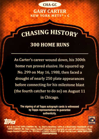 2013 Topps Chasing History Autographs CHA-GC Gary Carter