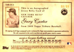 2009 Topps Tribute Autograph Relics #GC2 Gary Carter/99