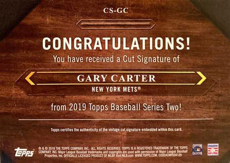 2019 Topps Cut Signatures #CSGC Gary Carter S2 1/1