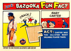 2005 Bazooka Fun Facts Relics #GC Gary Carter Bat