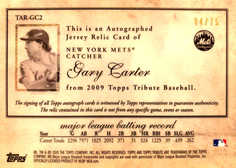 2009 Topps Tribute Autograph Relics Blue #GC2 Gary Carter/75