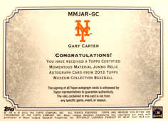 2012 Topps Museum Collection Momentous Material Jumbo Relic Autographs #GC Gary Carter/10