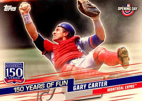 2019 Topps Opening Day 150 Years of Fun #YOF11 Gary Carter
