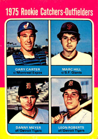 1975 Topps #620 Rookie Catchers and Outfielders/Gary Carter RC/Marc Hill RC/Danny Meyer RC/Leon Roberts RC