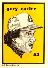 1984-89 O'Connell and Son Ink #52 Gary Carter