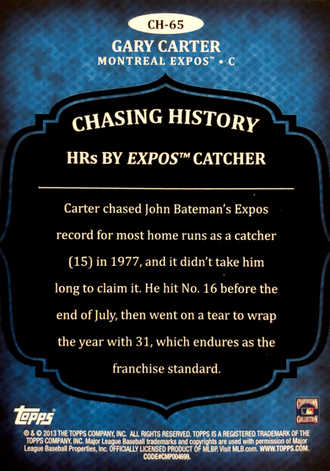 2013 Topps Chasing History #CH65 Gary Carter S2