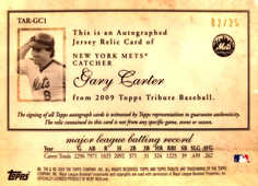 2009 Topps Tribute Autograph Relics Gold #GC1 Gary Carter/25