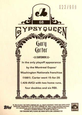2011 Topps Gypsy Queen Framed Paper #68 Gary Carter/999