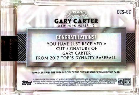 2017 Topps Dynasty Cut Autographs #DCSGC Gary Carter 1/1