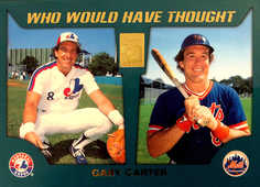 2001 Topps Traded Who Would Have Thought #WWHT18 Gary Carter