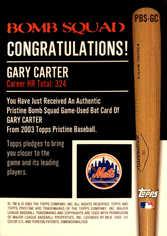2003 Topps Pristine Bomb Squad Relics #GC Gary Carter Bat