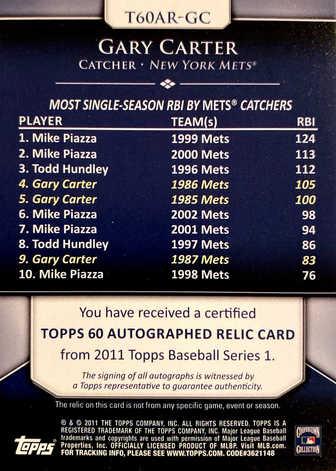 2011 Topps 60 Autograph Relics #GC Gary Carter/50