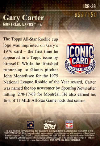2019 Topps Update Iconic Card Reprints 150th Anniversary #ICR38 Gary Carter/150