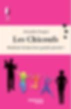 Roman drôle et bienveillant Les Chicoufs Alexandra Pasquer
