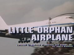"File 008: THE SIX MILLION DOLLAR MAN - ""Little Orphan Airplane"""