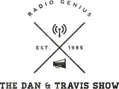 The Dan & Travis Show: Show 58