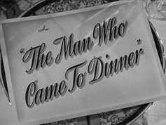 "LUX RADIO THEATER: ""The Man Who Came to Dinner"""